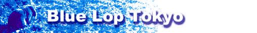 Blue Lop Tokyo